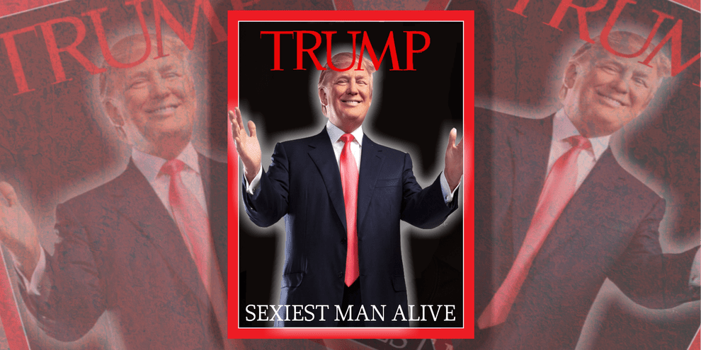 Donald Trump declares himself People Magazines Sexiest Time Magazines Person of theYear