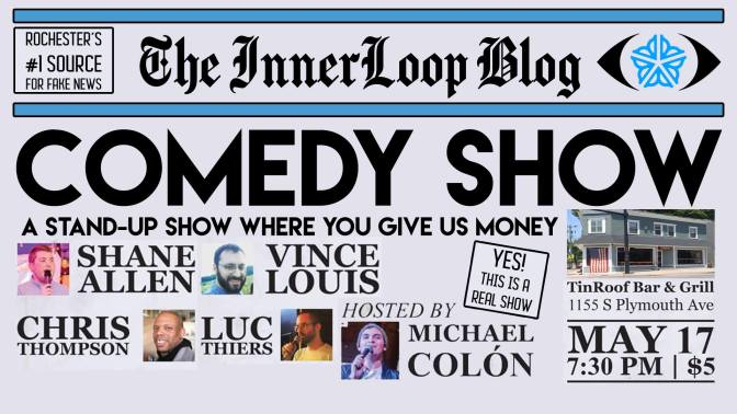 Inner Loop Blog Comedy Show   May 17th
