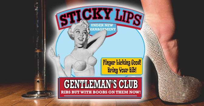 "Downtown Sticky Lips to Be Turned into Strip Club ""Sticky Lips"""