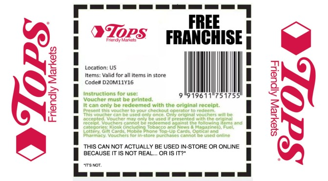 POLL: Is This TOPS Coupon My Grandma Emailed Me Offering A Free Franchise Real?