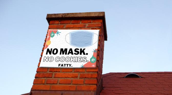 Penfield Family Demands Santa Wear a Mask Before Entering Chimney